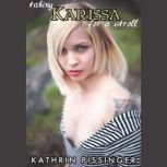 Taking Karissa For A Stroll, Kathrin Pissinger