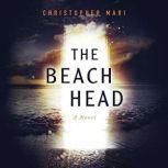 The Beachhead, Christopher Mari