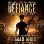 Defiance Judgment Day, William H. Weber