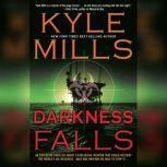 Darkness Falls, Mills, Kyle