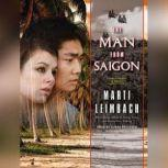 The Man from Saigon, Marti Leimbach