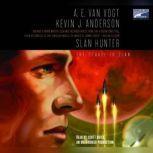 Slan Hunter, Kevin Anderson