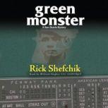 Green Monster A Sam Skarda Mystery, Rick Shefchik