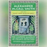 The Limpopo Academy of Private Detection, Alexander McCall Smith