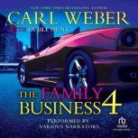 The Family Business 4 A Family Business Novel, Carl Weber