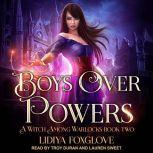 Boys Over Powers, Lidiya Foxglove