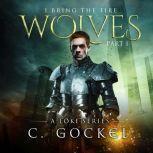 I Bring the Fire Wolves, C. Gockel