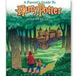 A Parents Guide to Harry Potter, Gina Burkhart