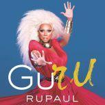 GuRu, RuPaul