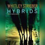 Hybrids, Whitley Strieber