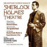 The Sherlock Holmes Theatre, Sir Arthur Conan Doyle