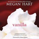 Vanilla, Megan Hart