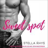 Sweet Spot, Stella Rhys