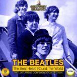 The Beatles: The Beat Heard Round the World - The Lost Press Conference Collection, Geoffrey Giuliano