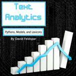 Text Analytics Python, Models, and Lexicons, David Feldspar