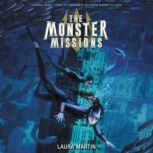 The Monster Missions, Laura Martin