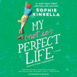 My Not So Perfect Life, Sophie Kinsella