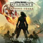 Battlefront II: Inferno Squad (Star Wars), Christie Golden