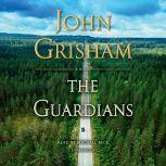 The Guardians A Novel, John Grisham