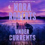 Under Currents, Nora Roberts