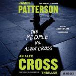 The People vs. Alex Cross, James Patterson
