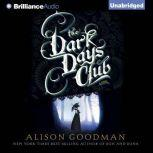 The Dark Days Club, Alison Goodman