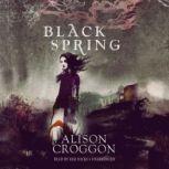 Black Spring, Alison Croggon