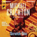 Scratch One, Michael Crichton
