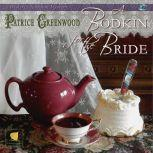A Bodkin for the Bride A Wisteria Tearoom Mystery, Patrice Greenwood