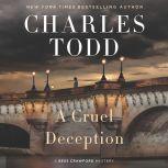 A Cruel Deception A Bess Crawford Mystery, Charles Todd