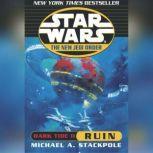 Star Wars: The New Jedi Order: Dark Tide II: Ruin, Michael A. Stackpole