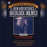 The Problem of Thor Bridge and The Double Zero The New Adventures of Sherlock Holmes, Episode #12, Anthony Boucher