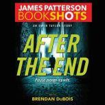 After the End An Owen Taylor Story, James Patterson