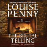 The Brutal Telling A Three Pines Mystery, Louise Penny