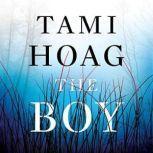 The Boy A Novel, Tami Hoag