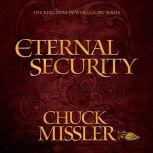 Eternal Security, Chuck Missler