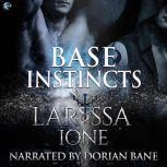 Base Instincts A Demonica Story, Larissa Ione