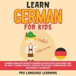 Learn German for Kids, Pro Language Learning