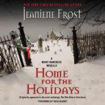 Home for the Holidays A Night Huntress Novella, Jeaniene Frost