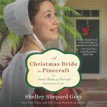 A Christmas Bride in Pinecraft An Amish Brides of Pinecraft Christmas Novel, Shelley Shepard Gray