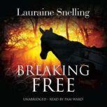 Breaking Free, Lauraine Snelling