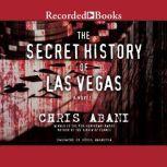 The Secret History of Las Vegas, Chris Abani