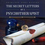The Secret Letters of a Psychotherapist, Sharlene Sema Raston