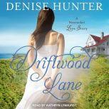 Driftwood Lane, Denise Hunter