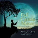 Full Cicada Moon, Marilyn Hilton