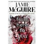 From Here to You, Jamie McGuire
