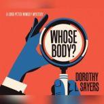 Whose Body?, Dorothy L. Sayers
