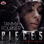 P.I.E.C.E.S. A Booster's Story, Tammy Fournier