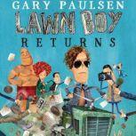 Lawn Boy Returns, Gary Paulsen