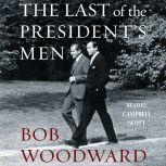 The Last of the President's Men, Bob Woodward